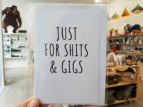 Card - Just for Shits & Gigs