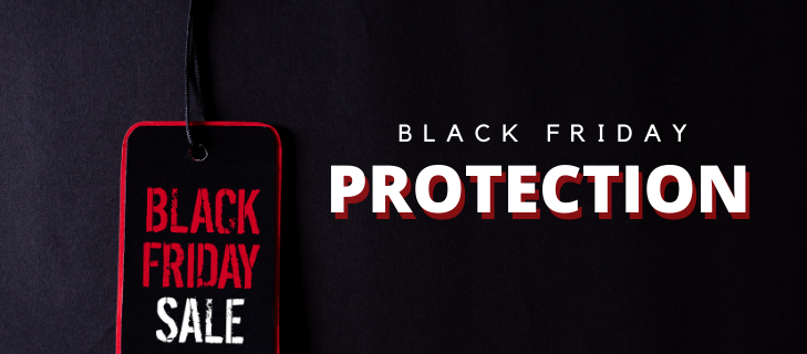 Black Friday Protection Deals