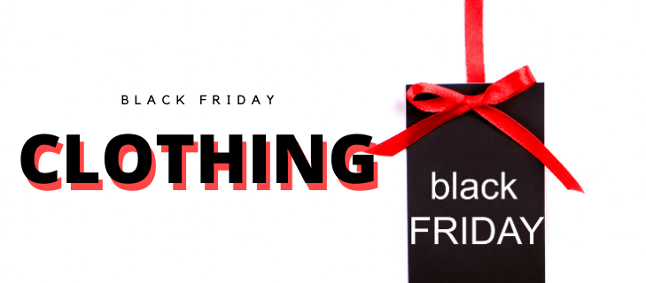 Black Friday Clothing Deals