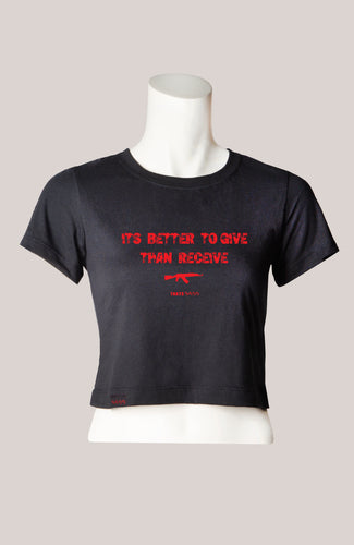 BETTER TO GIVE THAN RECEIVE Women's Cropped T-Shirt Black