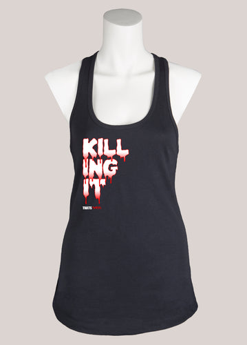 KILLING IT Women's Racerback Tank