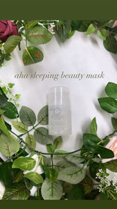 AHA sleeping beauty moisture mask