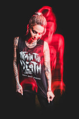 Train Till Death Muscle Tee