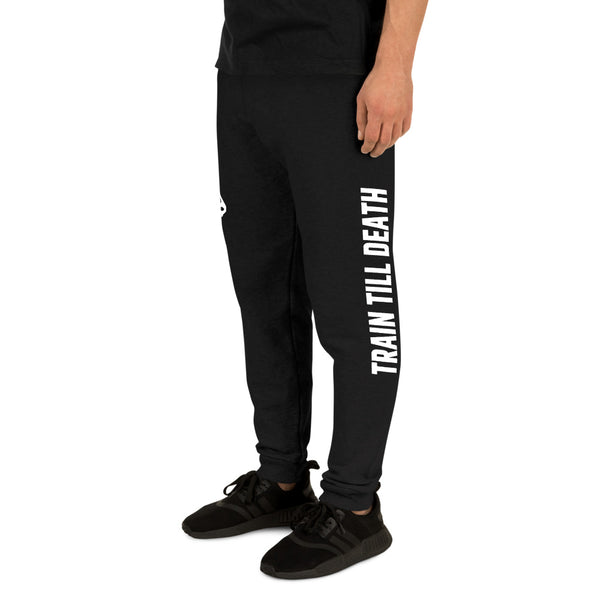 Train Till Death Joggers