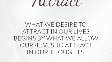 Defining Thoughts - Day Twenty - Attract
