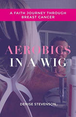 Aarobics in a Wig book cover