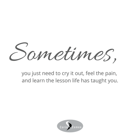 Sometimes quote by Carin Camen.
