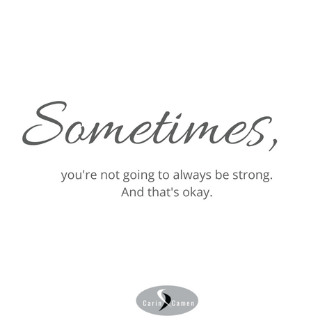 Sometimes quote from Carin Camen