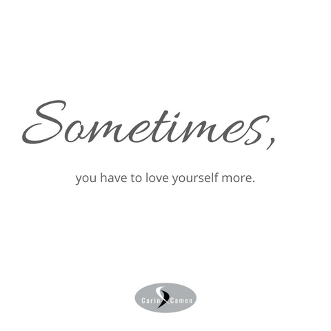 Sometimes quote from Carin Camen.