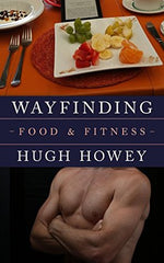 Wayfinding Series Food and Fitness