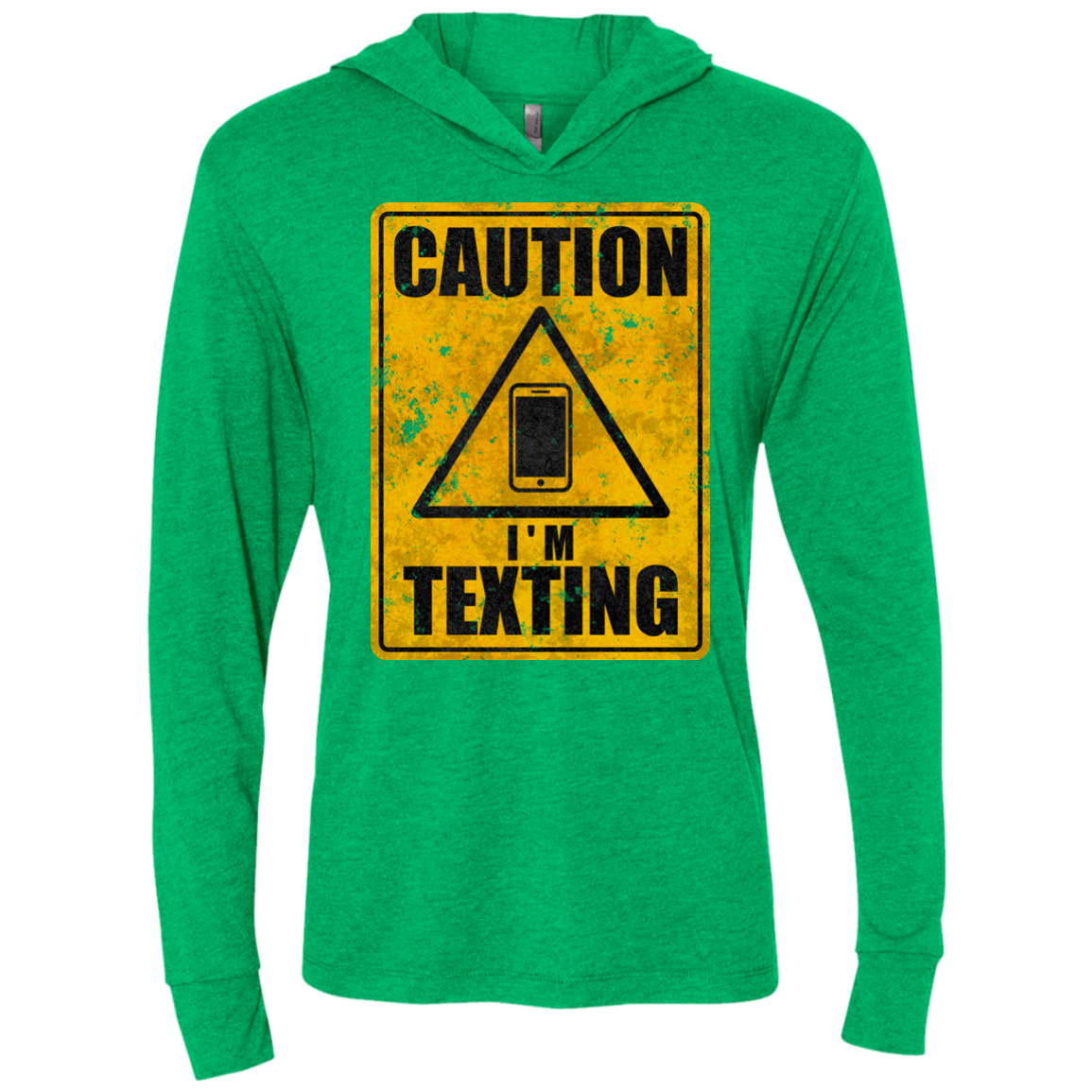 Caution I m Texting Triblend Long Sleeve Hoodie Tee