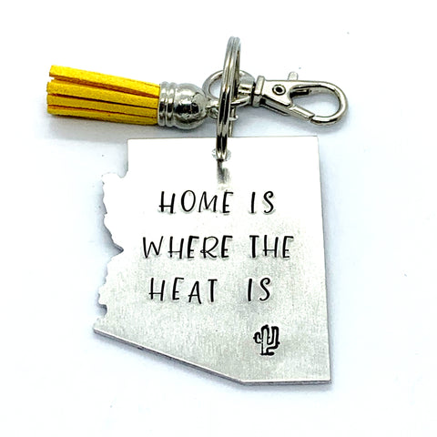 Key Chain - Arizona Shape - Home Is Where The Heat Is