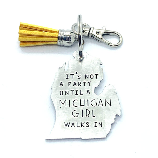 Key Chain - Michigan Shape - It's Not A Party Until A Michigan Girl Walks In