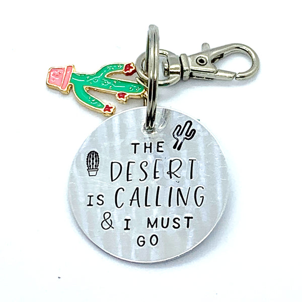 Key Chain - Circle Shape w/ Specialty Tassel - The Desert is Calling & I Must Go