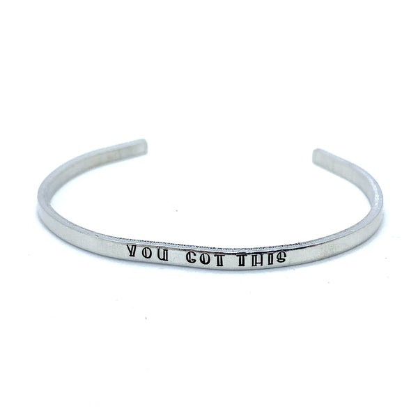 ⅛ inch Aluminum Cuff - You Got This