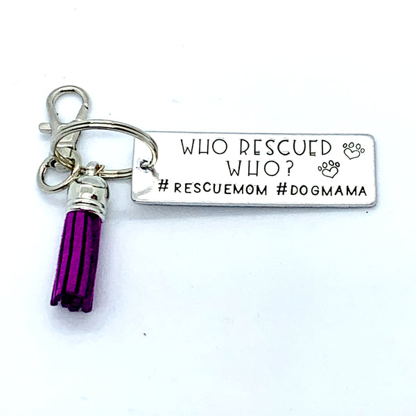 Key Chain - Large Rectangle - Who Rescued Who? #rescuemom #dogmom