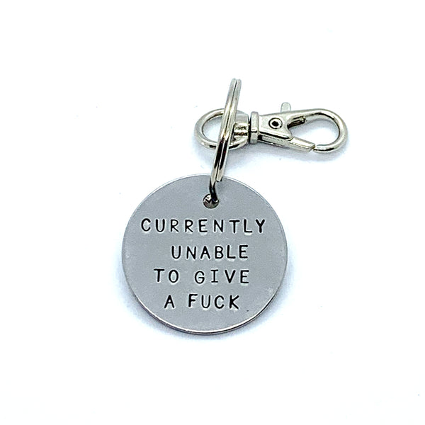 Key Chain - Simple Circle - Currently Unable To Give A Fuck