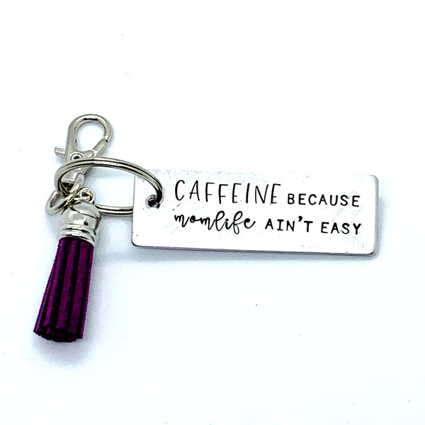 Key Chain - Large Rectangle - Caffeine Because Momlife Ain't Easy