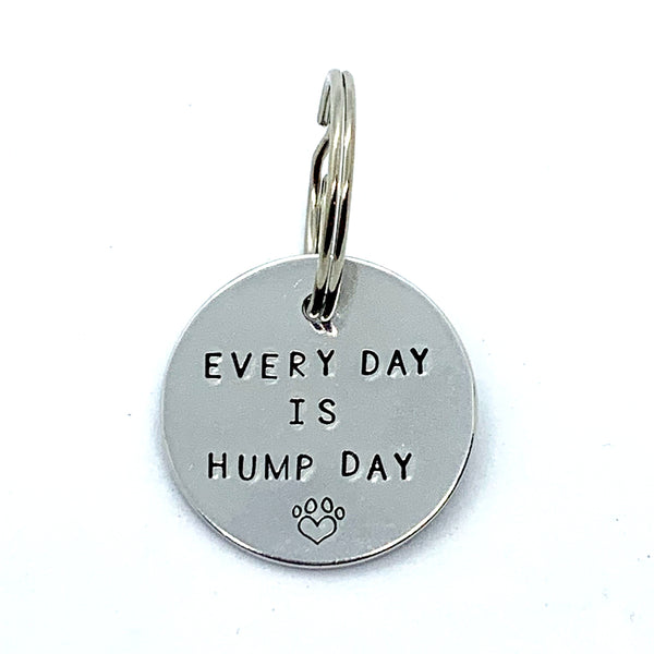 Dog Tag - Every Day Is Hump Day
