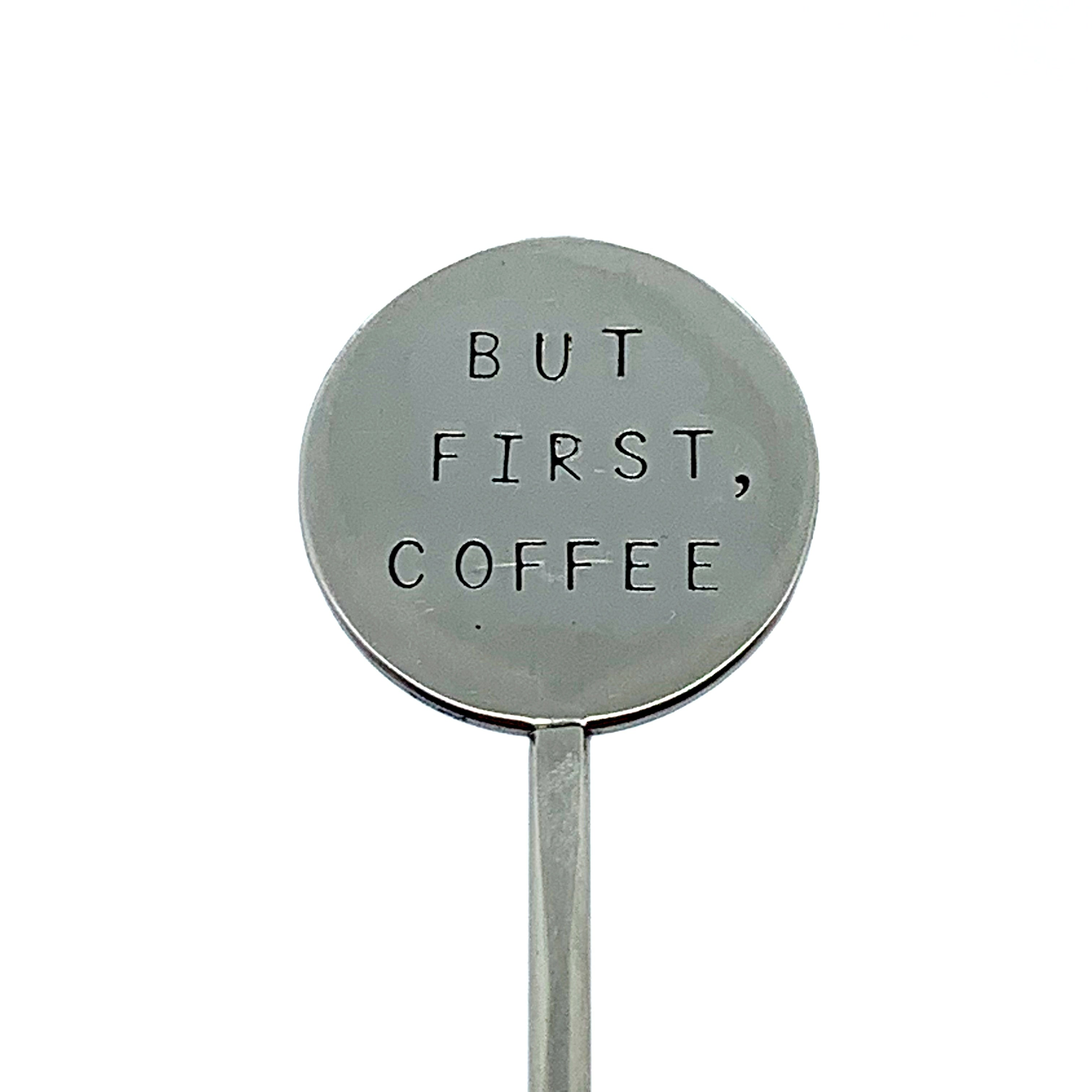 Coffee Stirrer - But First, Coffee