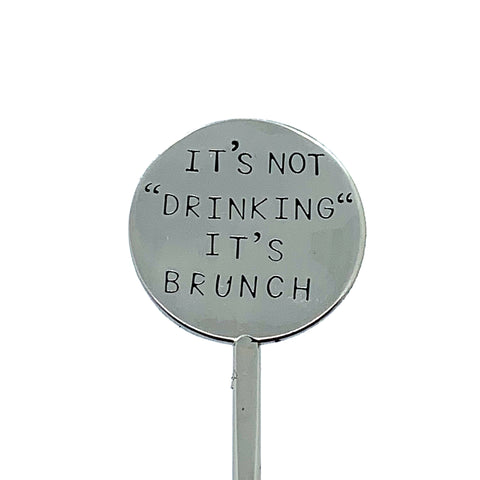 "Cocktail Stirrer - It's Not ""Drinking"" It's Brunch"
