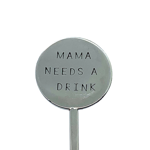 Cocktail Stirrer - Mama Needs A Drink