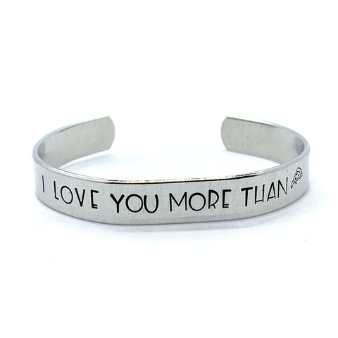 ⅜ inch Aluminum Cuff - I Love You More Than Pizza