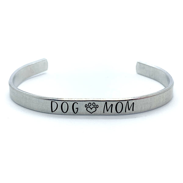 ¼ inch Aluminum Cuff - Dog Mom