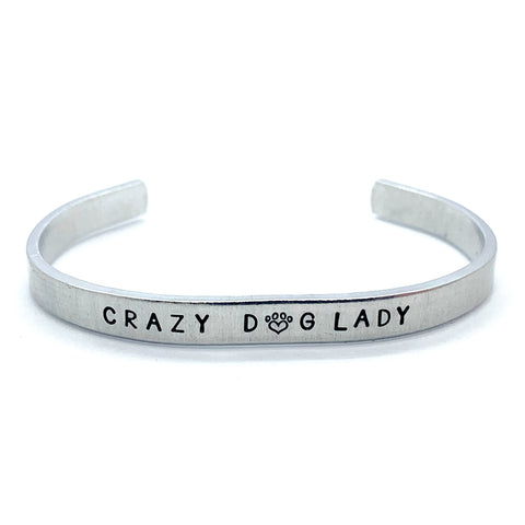 ¼ inch Aluminum Cuff - Crazy Dog Lady