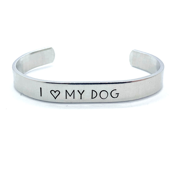 "⅜ inch Aluminum Cuff - I ""heart"" My Dog"