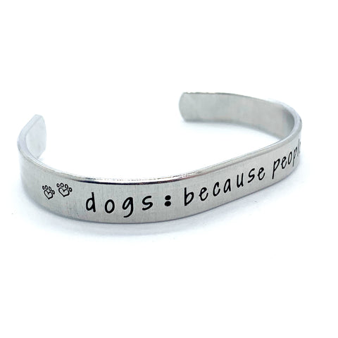 ⅜ inch Aluminum Cuff - Dogs: Because People Suck