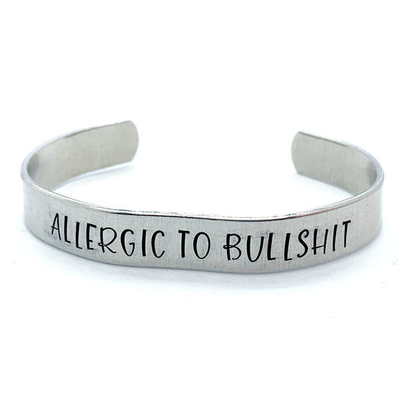 ⅜ inch Aluminum Cuff - Allergic To Bullshit