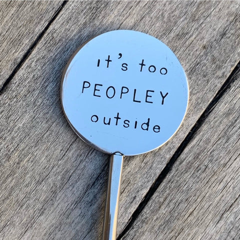 Coffee Stirrer - It's too peopley outside
