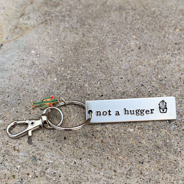 Mini rectangle keychain- Not A Hugger