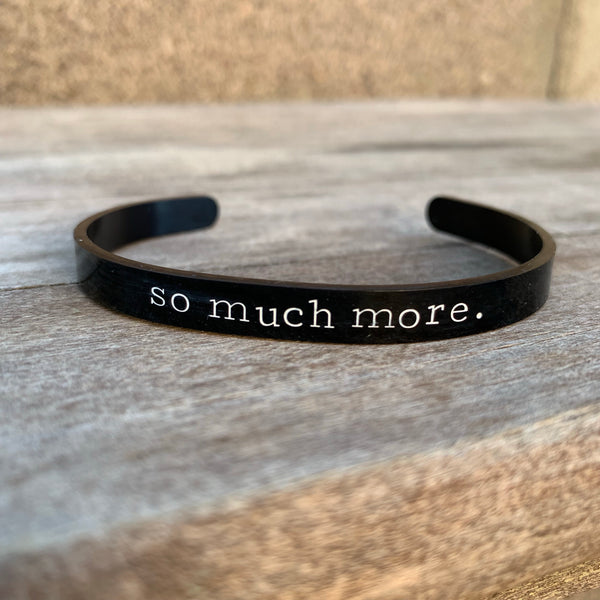 ¼ inch Stainless Steel Black Cuff - So Much More
