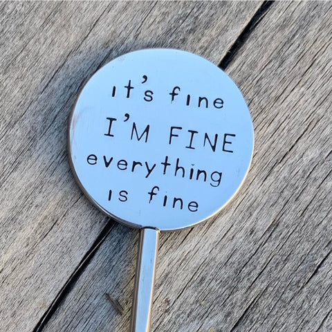 Coffee Stirrer - it's fine I'm fine everything is fine