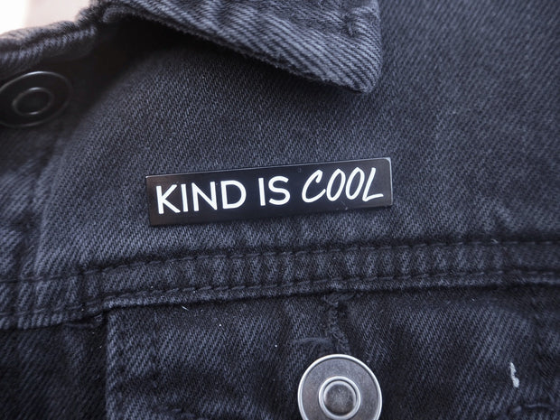 Enamel KIND IS COOL pin