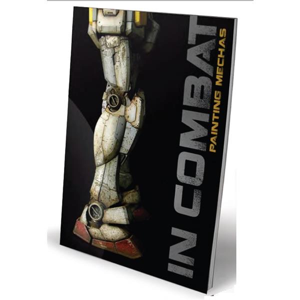 In Combat - Painting Mechas (2nd Edition Revised)