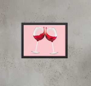 Toast To That Wine Lovers Poster