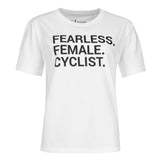 Shirt - FEARLESS. FEMALE. CYCLIST.