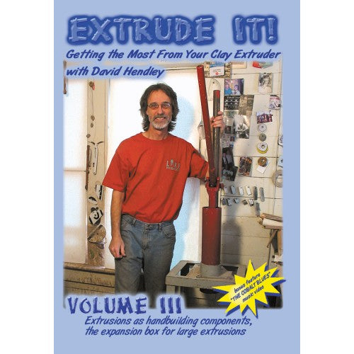 Extrude It! with David Hendley, Volume 3 (Blue) DVD