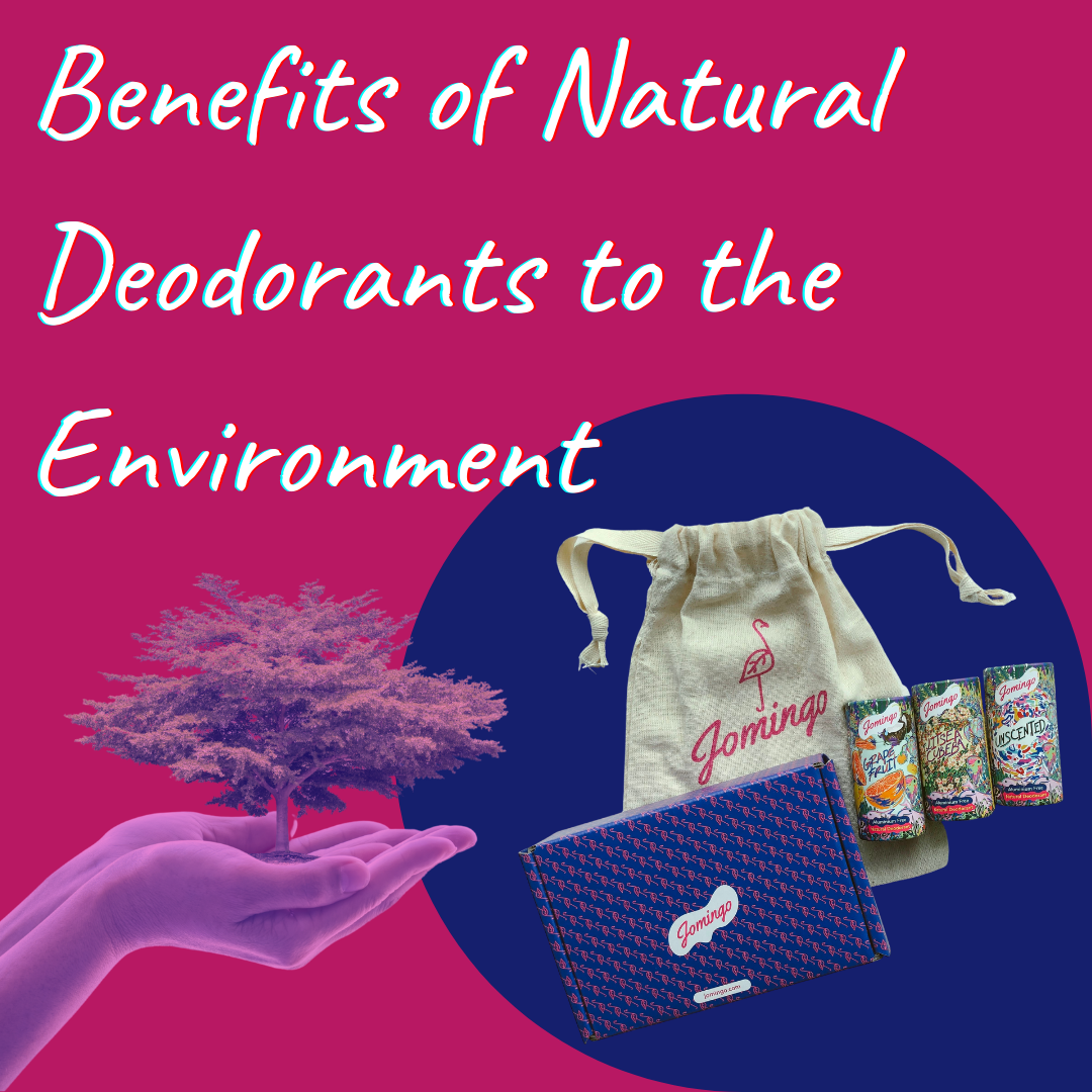 Benefits of Natural Deodorants to The Environment