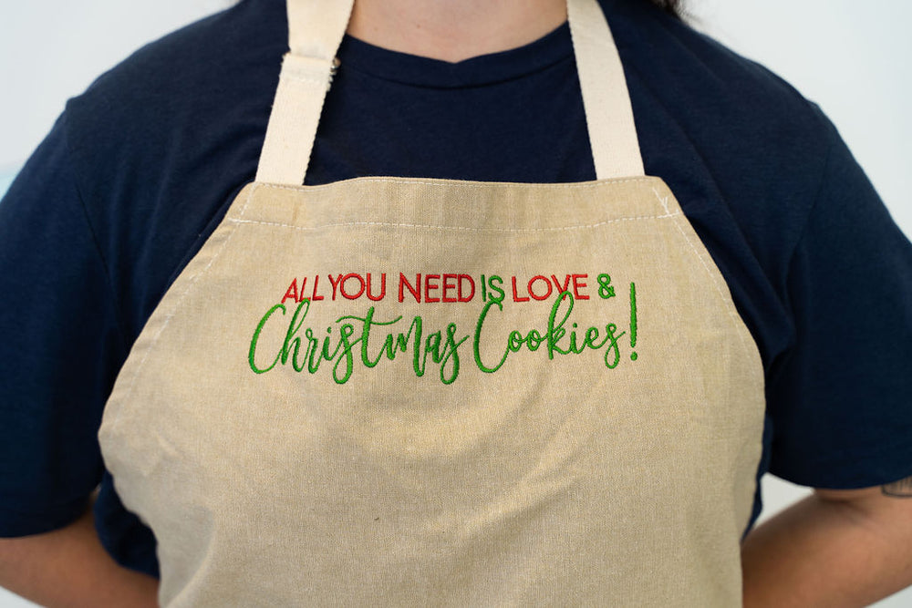 """All You Need is Love & Christmas Cookies"" Apron"