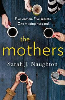 The Mothers By Sarah Naughton