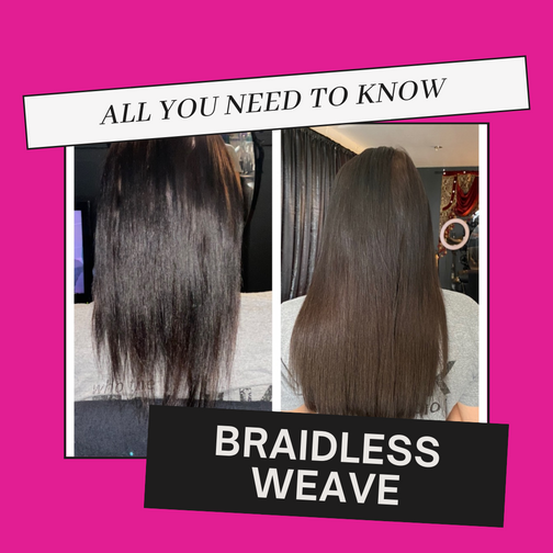 EVERYTHING YOU SHOULD UNDERSTAND RELATED TO BRAID-LESS SEW INS HAIR EXTENSIONS!