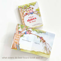 what sisters do best board book by Laura Numeroff. Perfect for sibling gifts.