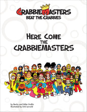 Load image into Gallery viewer, Here Come the CrabbieMasters