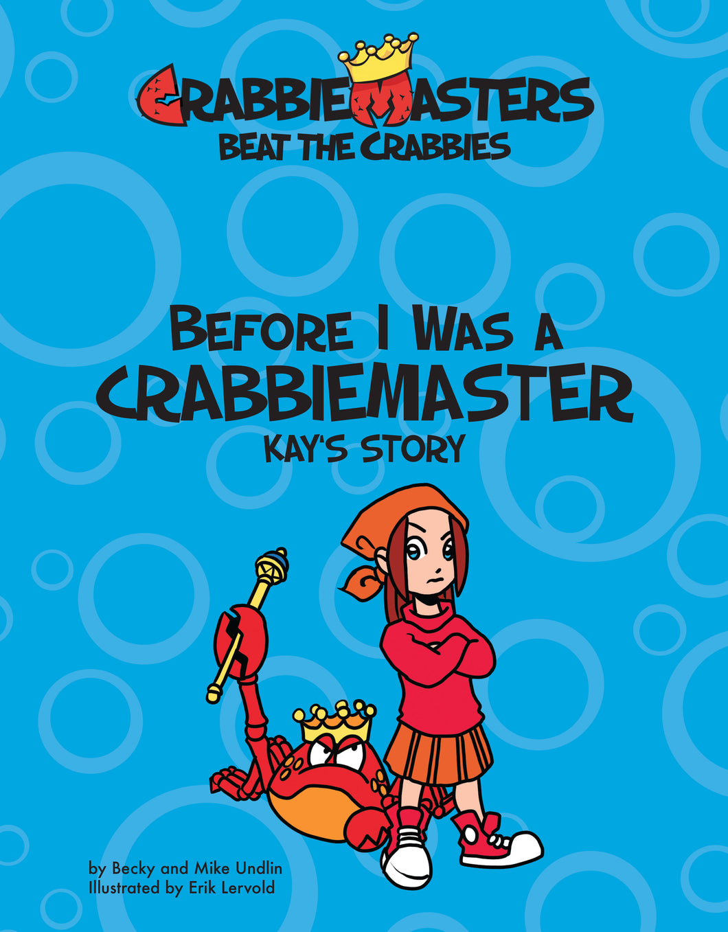 Before I Was a CrabbieMaster - Kay's Story