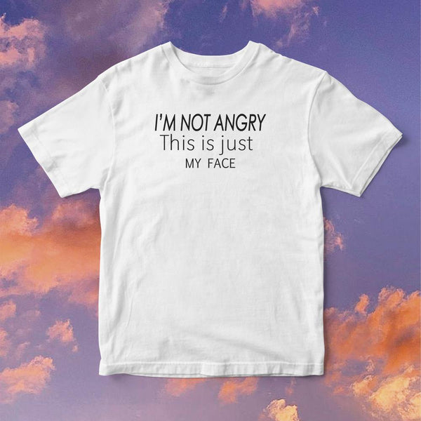 Polera Im not Angry this is just My Face - Space Store Chile