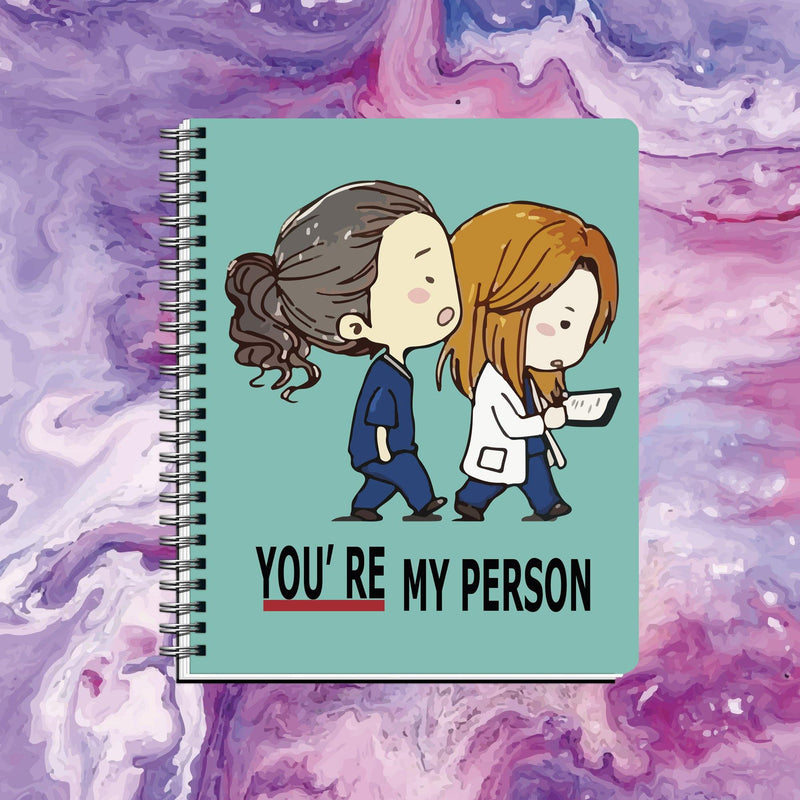 Cuaderno You Are My Person
